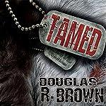 Tamed | Douglas R. Brown