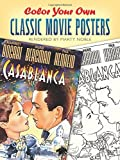 Color Your Own Classic Movie Posters (Dover Art Coloring Book)