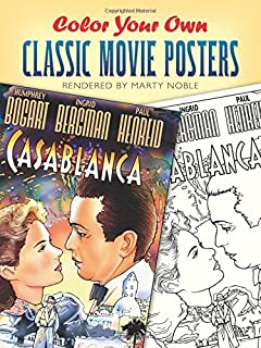 Color Your Own Classic Movie Posters Dover Art Coloring Book