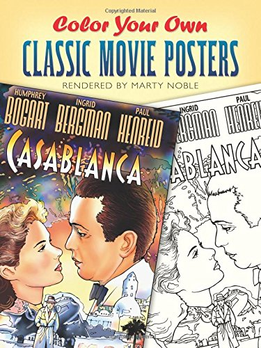 - Color Your Own Classic Movie Posters (Dover Art Coloring Book)