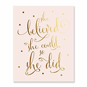 She Believed She Could So She Did Gold Foil Pink Art Print Inspirational Modern Wall Art Pink Decor 5 inches x 7 inches B5