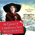 The Ghost of Christmas Past: Molly Murphy Mysteries Hörbuch von Rhys Bowen Gesprochen von: Nicola Barber