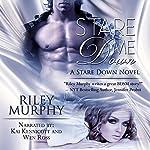 Stare Me Down: Stare Down, Book 1 | Riley Murphy