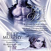 Stare Me Down: Stare Down, Book 1 | Riley Murphy