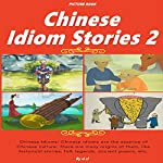 Chinese Idiom Stories 2 |  ci ci