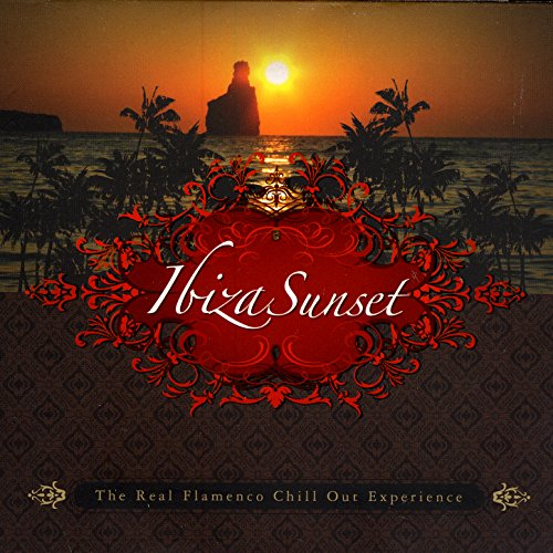 (Pacha - Ibiza Sunset: The Real Ibiza Flamenco Chill Out Experience)