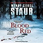 Blood Red: Mundy's Landing, Book One | Wendy Corsi Staub