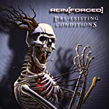 Rein[Forced] returns with the remix companion to last year's X Amount of Stab Wounds in the Back. Pre-existing Conditions is a 2xCD set that features 25 remixes and an unreleased b-side, a cover of Machines of Loving Grace's hit Butterfly Wings. Remi...