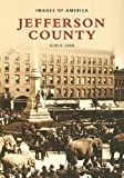 img - for Jefferson County (NY) (Images of America) by Elise D. Chan (2004-09-17) book / textbook / text book