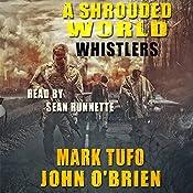 Whistlers: A Shrouded World, Book 1 | Mark Tufo, John O'Brien