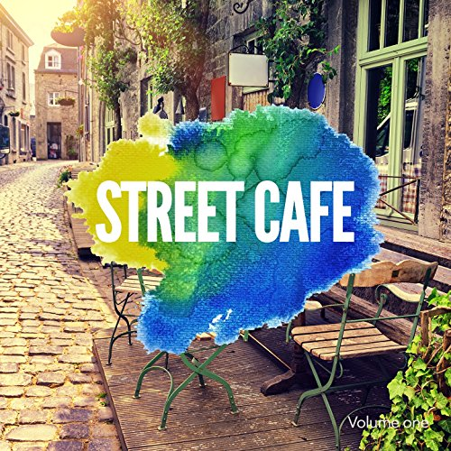 Street Café, Vol. 1 (Finest Relaxing Nu Jazz Beats)