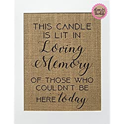 8x10 UNFRAMED This Candle Is Lit In Loving Memory/Burlap Print Sign/Rustic Country Shabby Chic Vintage Memorial Loved One Candle at Wedding Someone's in Heaven