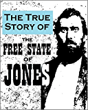 """The True Story of the  """"Free State of Jones"""": Historic Accounts of the Mississippi County that  """"Seceded"""" from the Confederacy"""