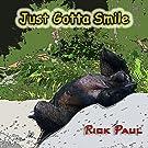 Just Gotta Smile
