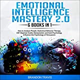 Emotional Intelligence Mastery 2.0: 6 Books in