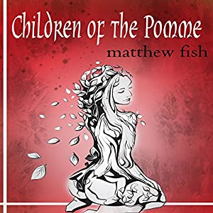 Children of the Pomme Audiobook