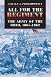 All for the Regiment, Gerald J. Prokopowicz, 080782626X