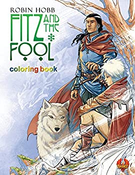 Fitz and The Fool: Coloring Book Paperback – May 10, 2018 by Robin Hobb (Author), Manuel Preitano (Illustrator)