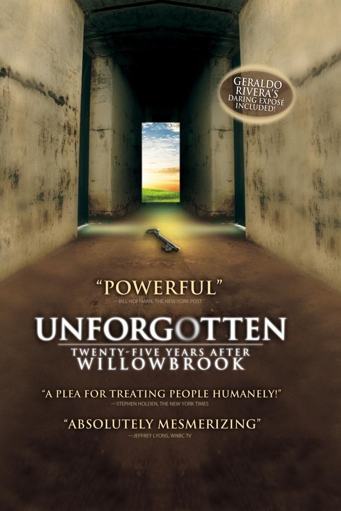 Unforgotten: Twenty-Five Years After Willowbrook