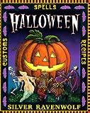 Halloween: Customs, Recipes, Spells