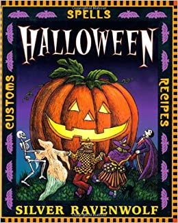 halloween holiday series silver ravenwolf 9781567187199 amazoncom books - Halloween Holiday