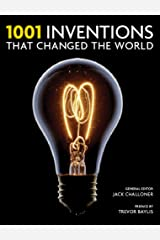 1001 Inventions That Changed the World Hardcover