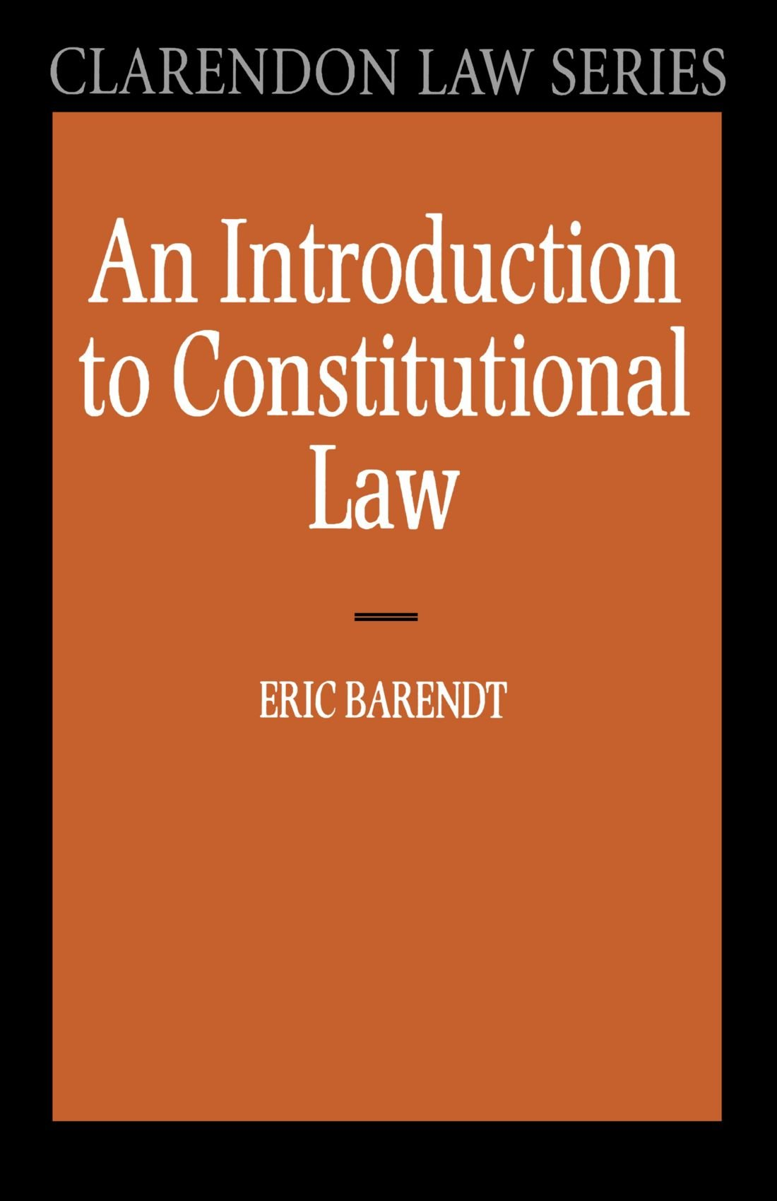 Buy An Introduction to Constitutional Law (Clarendon Law Series) Book  Online at Low Prices in India | An Introduction to Constitutional Law (Clarendon  Law ...