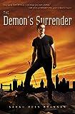 The Demon's Surrender (The Demon's Lexicon Trilogy)