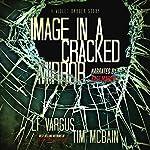 Image in a Cracked Mirror: A Violet Darger Novella | L.T. Vargus,Tim McBain