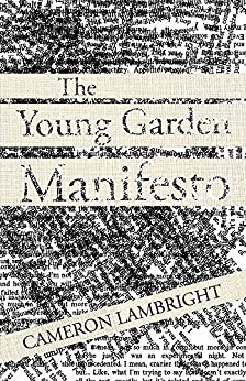 The Young Garden Manifesto by [Lambright, Cameron]