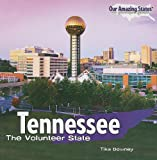 Tennessee: The Volunteer State (Our Amazing States (Paperback))