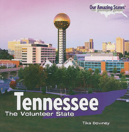 Tennessee: The Volunteer State (Our Amazing States (Paperback)) pdf