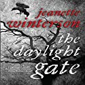 The Daylight Gate Audiobook by Jeanette Winterson Narrated by Nicola Barber