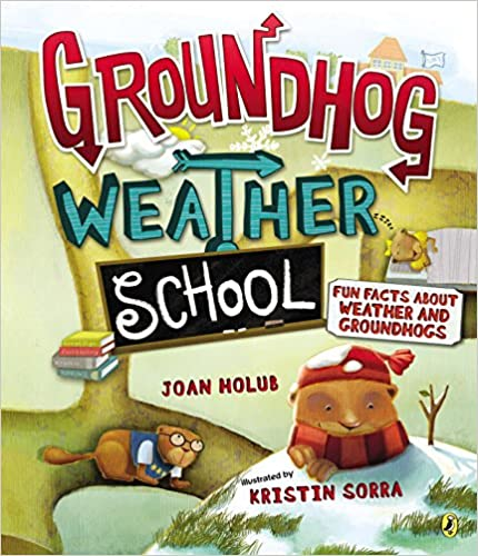 Fun Facts About Weather and Groundhogs Groundhog Weather School