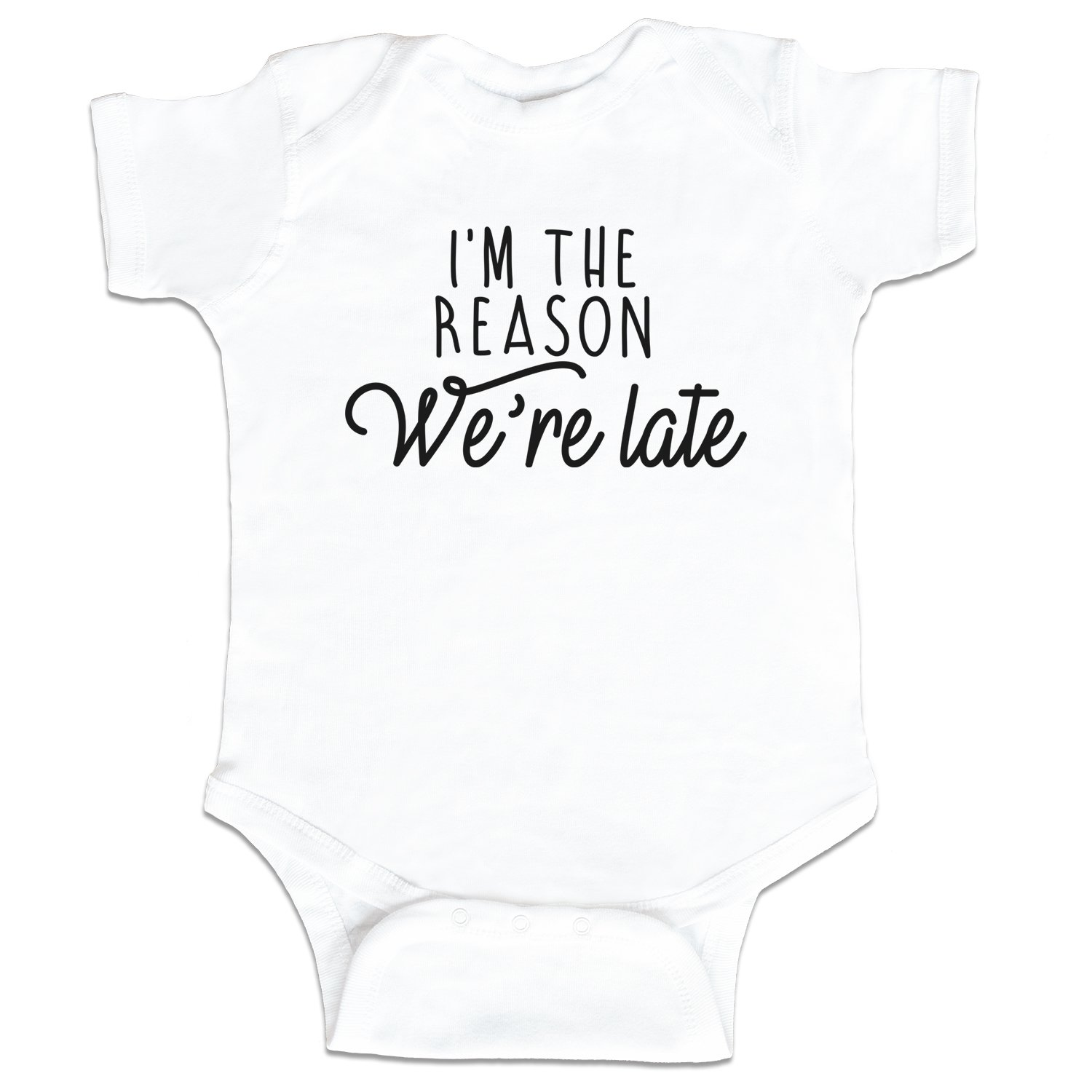 Amazon.com: I m the Reason We re Late Funny Baby Boy ...
