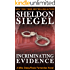 Incriminating Evidence (Mike Daley/Rosie Fernandez Legal Thriller Book 2)