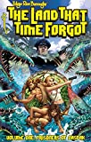 Edgar Rice Burroughs The Land That Time Forgot GN TPB