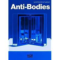 Lynn Hershman Leeson: Antibodies