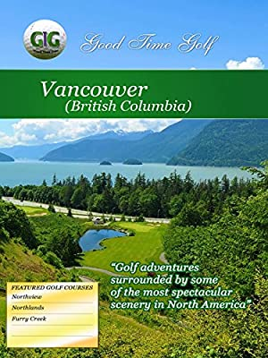 Good Time Golf - Vancouver