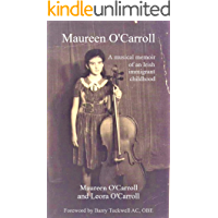 Maureen O'Carroll: A Musical Memoir of an Irish Immigrant Childhood