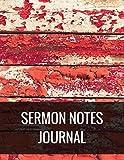 Sermon Notes Journal: Sermon Notes Journal With