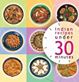 Indian Recipies under 30 Minutes, Master Chefs of India, 8174363505