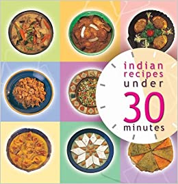 Indian recipes under 30 minutes master chefs of india indian recipes under 30 minutes master chefs of india 9788174363503 amazon books forumfinder Gallery