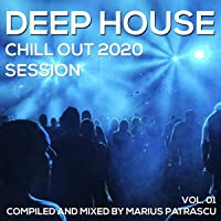 Deep House Chill Out 2020 Session, Vol. 01