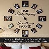 BATTOO Time Spent With Family is Worth Every Second - Family Wall Clock Vinyl Decal Picture frame Decal Wall Art Sticker(black,l)