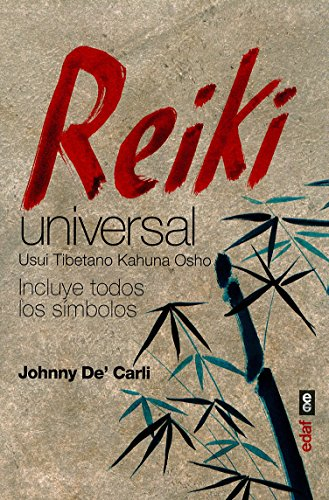 Reiki universal (Spanish Edition) [Johnny De' Carli] (Tapa Blanda)