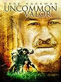 DVD : Uncommon Valor