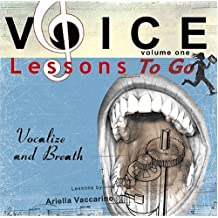 Voice Lessons To Go Volume 1: Vocalize and Breath by Ariella Vaccarino (2004-01-01)