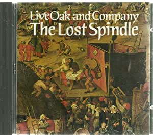 The Lost Spindle: A Romance-in-Song