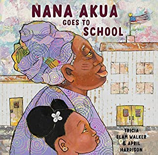 Book Cover: Nana Akua Goes to School